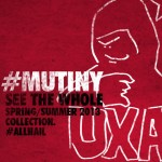 Mutiny: UXA S/S 2013 Full Preview