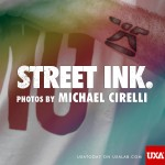 Street Ink: Michael Cirelli