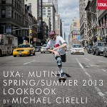 Mutiny: UXA SS 2013 Lookbook